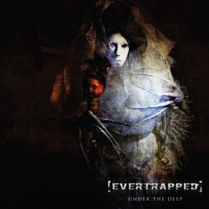 album_cover_-_evertrapped_-_undert_the_deep