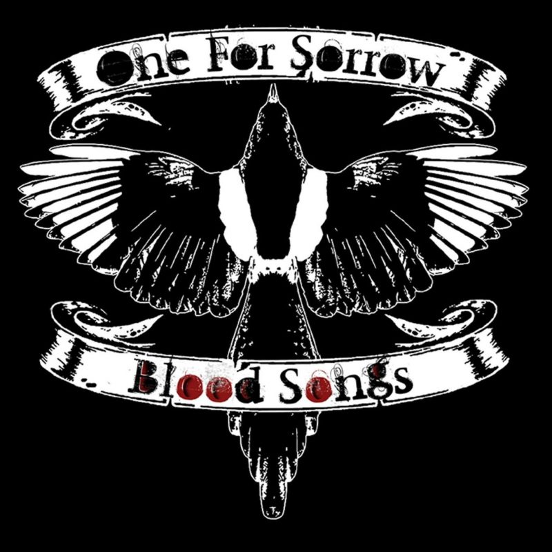 Review One For Sorrow Blood Songs 2016 Maximumvolumemusic