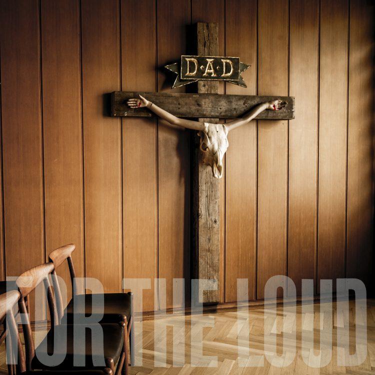 Risultati immagini per dad a prayer for the loud
